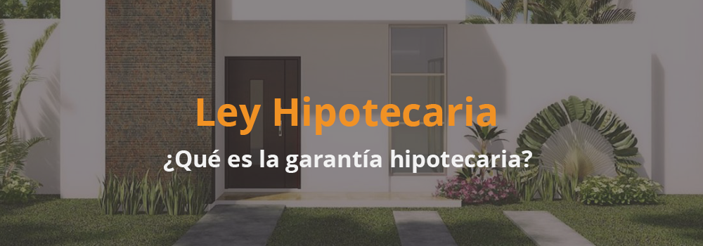 garantía_hipotecaria-