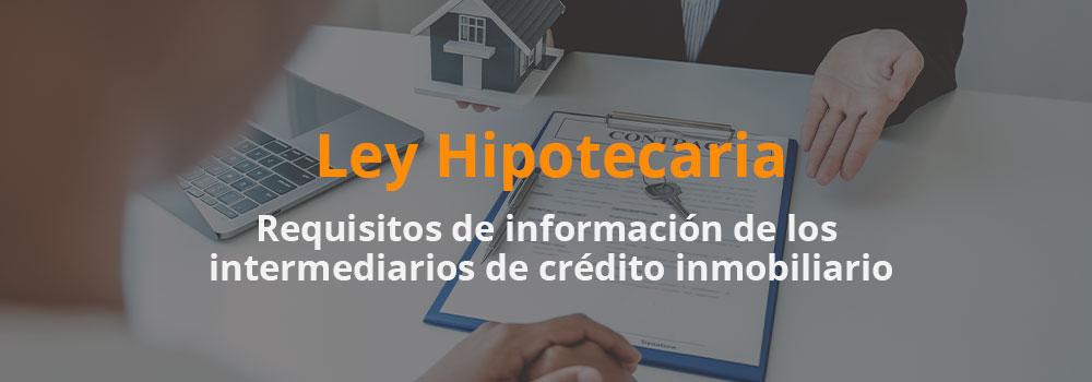 Requisitos de información de los intermediarios de crédito inmobiliario